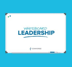 Whiteboard Leadership Moments